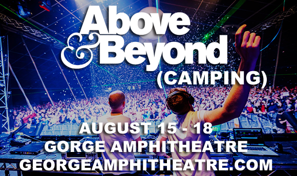 Camping Pass - Above and Beyond (9/15-9/18) at Gorge Amphitheatre
