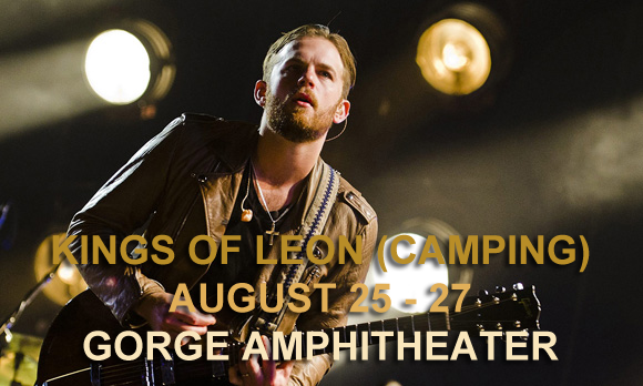 Camping Pass - Kings Of Leon (8/25-8/27) at Gorge Amphitheatre