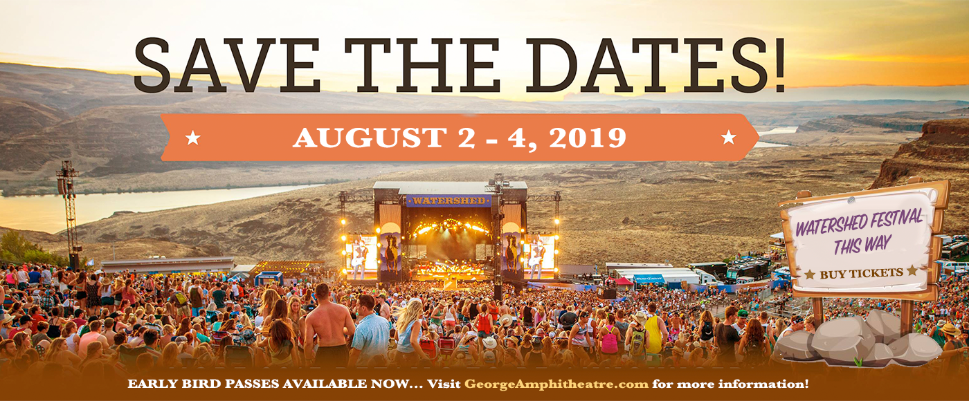 Watershed Festival - Saturday at Gorge Amphitheatre
