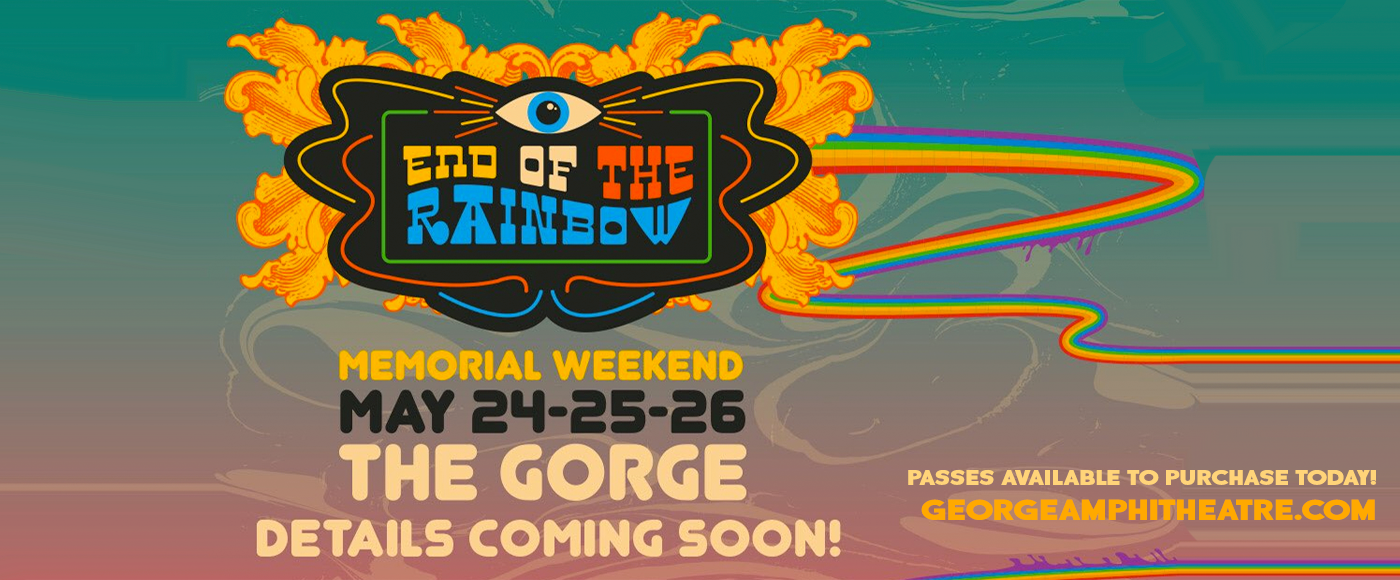 End of the Rainbow Festival - 4 Day Camping Pass at Gorge Amphitheatre