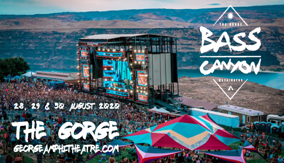 Bass Canyon Festival (Time: TBD) - Sunday at Gorge Amphitheatre