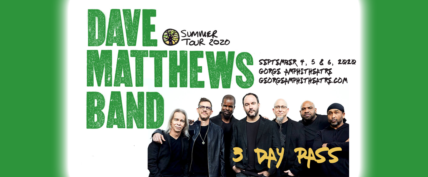 Dave Matthews Band - 3 Day Pass at Gorge Amphitheatre