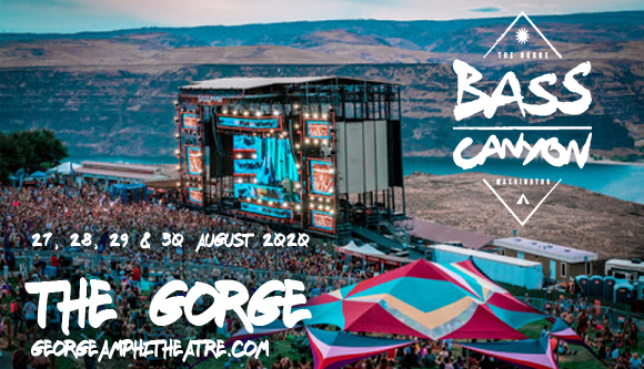 Bass Canyon Festival (Time: TBD) - Friday at Gorge Amphitheatre