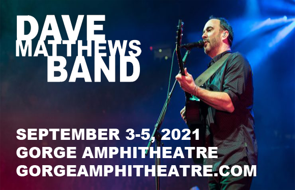 Dave Matthews Band Camping - Weekend Pass (Camping Only) at Gorge Amphitheatre