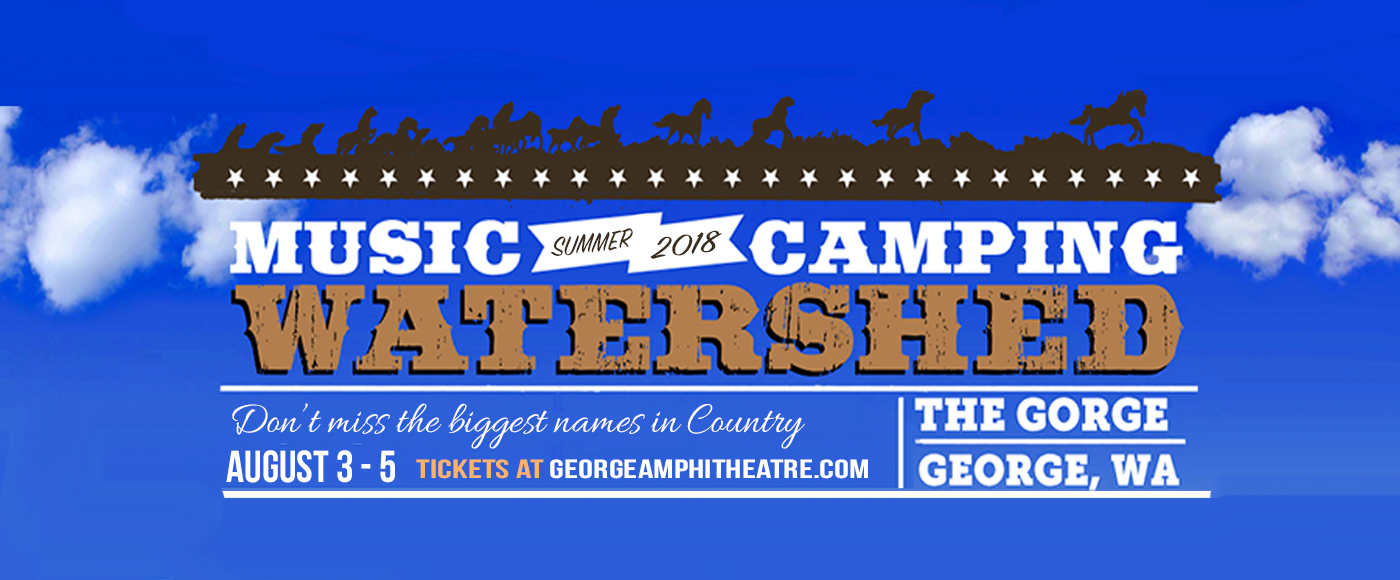 Watershed Festival - Saturday Admission at Gorge Amphitheatre